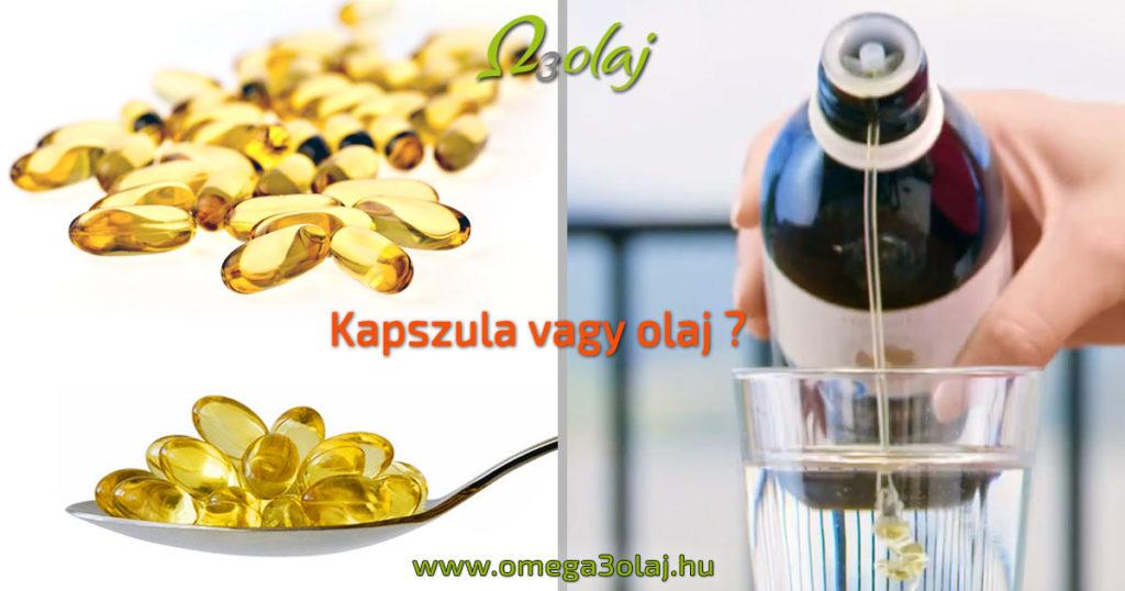 omega 3 kapszula vagy olaj ? melyik a jobb
